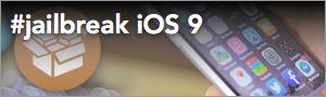 Jailbreak iOS 9.0, 9.0.1, 9.0.2