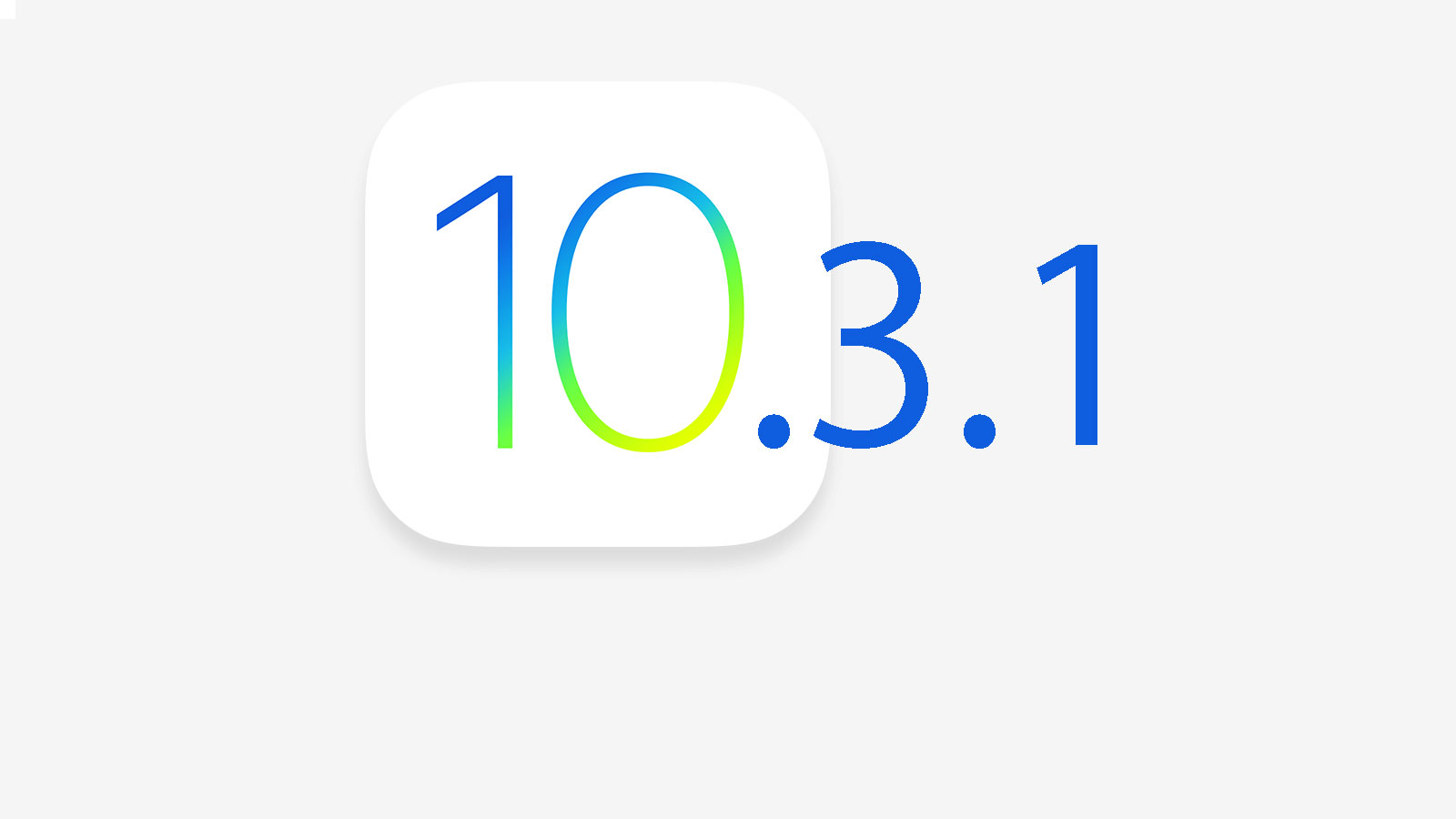 Link tải trực tiếp iOS 10.3.1 cho iPhone, iPad, iPod touch